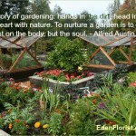 """A Garden is, Above all, The Humble Earth..."""